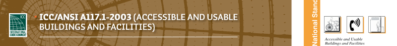 ICC/ANSI A117.1-2003 Accessibility Header Banner