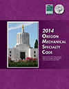 2014 Oregon Mechanical Specialty Code cover image