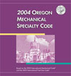 2004 Oregon Mechanical Specialty Code cover image