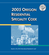 2005 Oregon Residential Specialty Code cover image