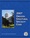 2007 Oregon Structural Specialty Code product image