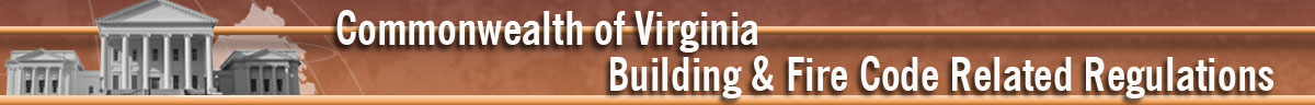 2009 Commonwealth of Virginia Building and Fire Code Related Regulations Header Banner